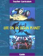 Life on an Ocean Planet - Teacher Curriculum Guide